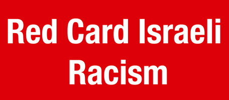 Statement – Show Israeli Racism the Red Card